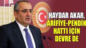 Kocaeli Milletvekili Arifiye-Pendik hattı için görüştü