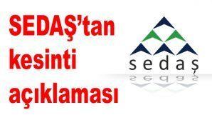 SEDAŞ Arifiye'de planlı elektrik kesintisi uygulanacağını açıkladı.