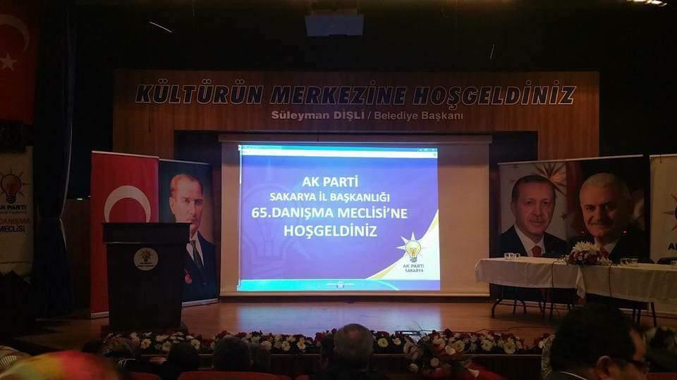 ARİFİYE AK PARTİ SAKARYA 65.DANIŞMA MECLİS TOPLANTISINDA