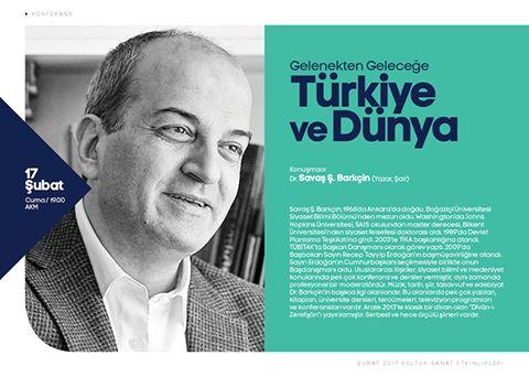 'Gelenekten Geleceğe Türkiye ve Dünya'