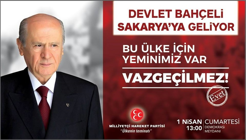 MHP ARİFİYE HAZIR,BAHÇELİ SAKARYA'YA GELİYOR