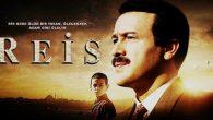 """""""Reis"""" filmi Sakarya'da da vizyona girdi"""