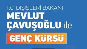 Bakan Çavuşoğlu SAÜ'lü Öğrenciler ile Buluşacak