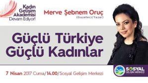 SGM'de 'Güçlü Türkiye Güçlü Kadınlar'