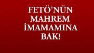 FETÖ ile mücadelenin başındaki polis, 'mahrem imam' çıktı