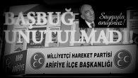 ARİFİYE MHP,BAŞBUĞ TÜRKEŞ'İ YAD ETTİ!