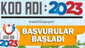 KOD ADI 2023 PROJESİ  BAŞVURULARI BAŞLADI