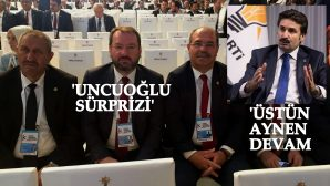 RECEP UNCUOĞLU AK PARTİ MKYK LİSTESİNDE