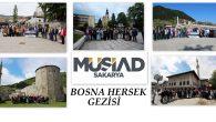 Sakarya MÜSİAD  Bosna Hersek gezisinden döndü