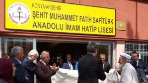Şehid Kaymakam Safitürk'ün adı Akşehir İmam Hatip Lisesine verildi