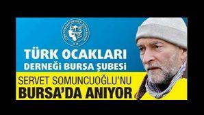 Arifiye Mezunu Servet Somuncuoğlu Bursa'da anılıyor
