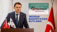 MÜSİAD Başkanı Coşkun Arifiye Haber'i kutladı