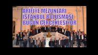 Arifiye Mezunları İstanbul'da buluşuyor