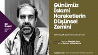 Günümüz İslami Hareketleri AKM'de konuşulacak