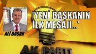 Ak Parti Arifiye İlçe Başkanı Ali BAŞAR'dan ilk açıklama