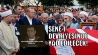 ARİFİYE'NİN ŞEHİDİ UNUTULMUYOR!..