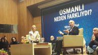 Adapazarı'nda Osmanlının Neden Farklı olduğu anlatıldı