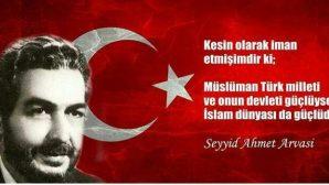 Seyyid Ahmet Arvasi 29 yıl önce aramızdan ayrıldı