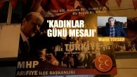 MHP Arifiye İlçe Kadınlar Gününü Unutmadı!..