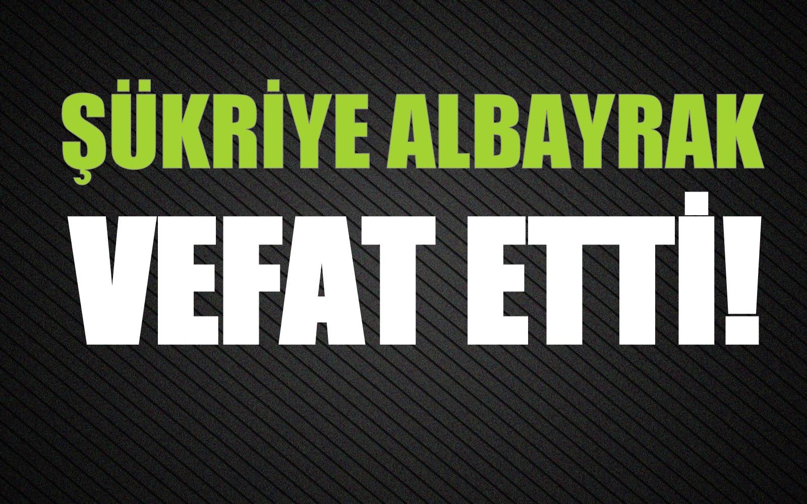 ALBAYRAK AİLESİNİN ACI GÜNÜ!..