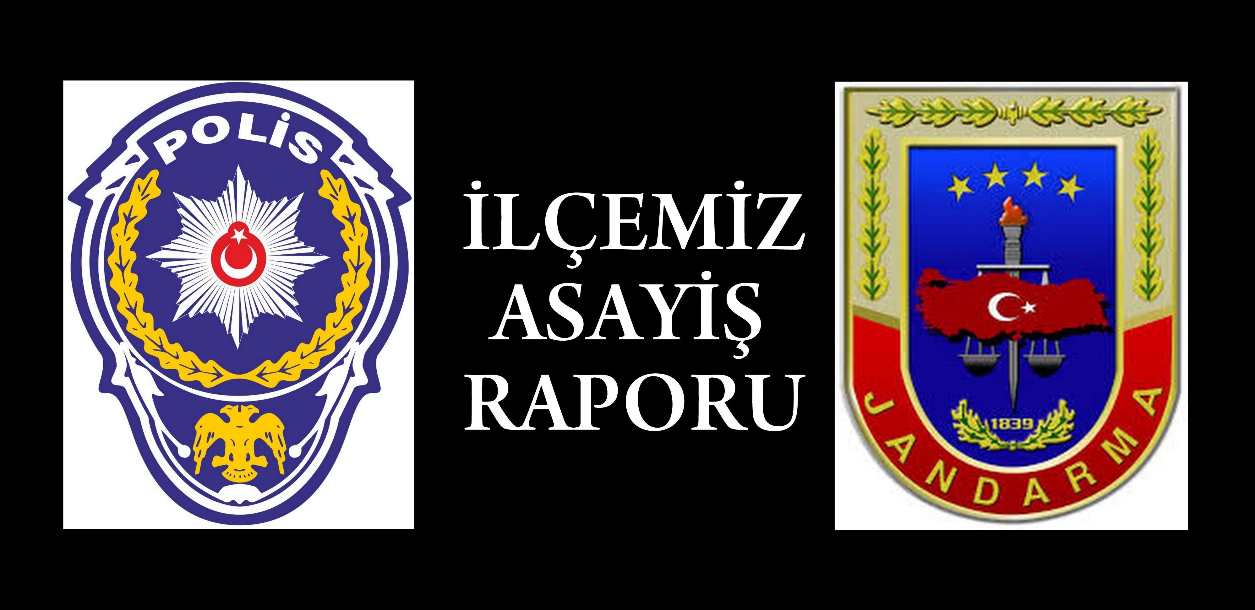 Arifiye Emniyet ve Jandarma Bölgesi Asayiş raporları