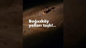 Boğazköy yolunda tehlike devam ediyor!..