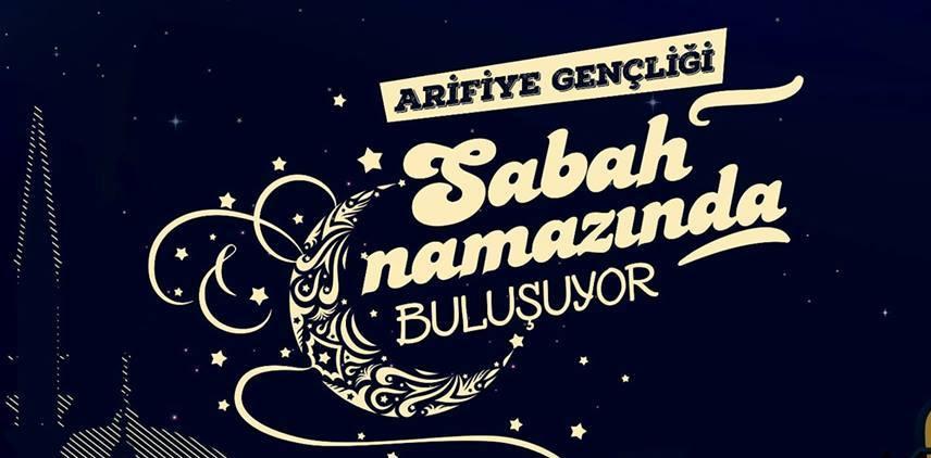 ARİFİYE'NİN GENÇLERİ SABAH NAMAZINDA BULUŞUYOR!..