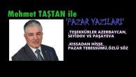 """""""TEŞEKKÜRLER AZERBAYCAN, SEYİDOV VE PAŞAYEVA"""""""