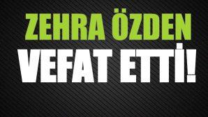 ÖZDEN AİLESİNİN ACI GÜNÜ!..