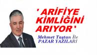"""""""100.000 Nüfus Hedefi Konulan Arifiye"""""""