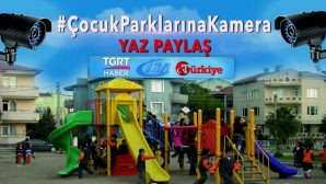 Sakaryalı aileler çocuk parklarına güvenlik kamerası konulmasını istiyor