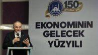 Bakan ÖZLÜ 'Ekonominin Gelecek Yüzyılı' konulu panele katıldı