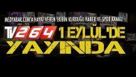TV264 1 Eylül'de yayında