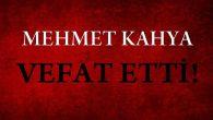 KAHYA AİLESİNİN ACI GÜNÜ!..