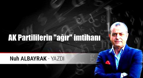 ALBAYRAK'TAN YEREL SEÇİM ÖNCESİ,AK PARTİLİLERİ UYARAN YAZI!