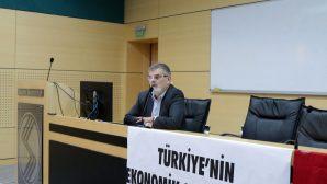 Ekonomik Sorunlar ve Çözüm Yolları Tartışıldı