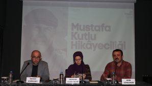 """""""Mustafa Kutlu şair ve hikaye yazarları için iyi bir örnektir"""""""