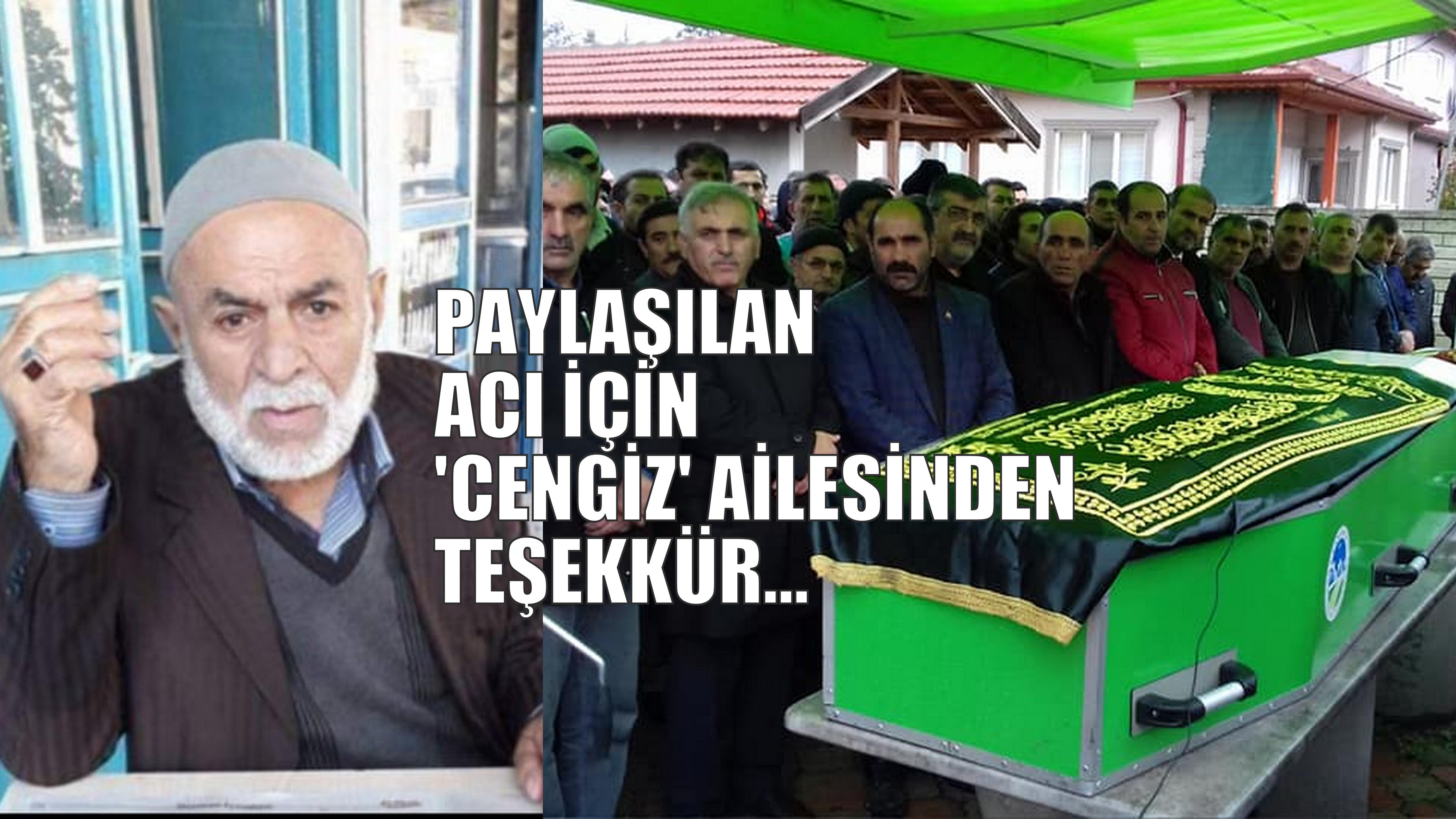 CENGİZ AİLESİNDEN TEŞEKKÜR!..