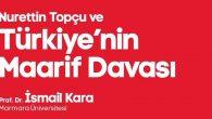 'Türkiye'nin Maarif Davası' AKM'de