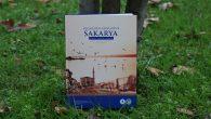 """""""Uluslararası Geçmişten Günümüze Sakarya Sempozyumu"""" kitaplaştı."""