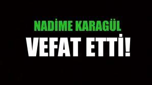 KARAGÜL AİLESİNİN ACI GÜNÜ!..