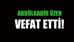 ÖZEN AİLESİNİN ACI GÜNÜ!..