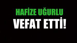 UĞURLU AİLESİNİN ACI GÜNÜ!..