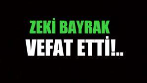 BAYRAK AİLESİNİNACI GÜNÜ!..