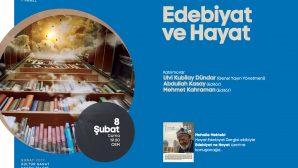 Şubat etkinlikleri 'Edebiyat ve Hayat' paneli ile başlıyor