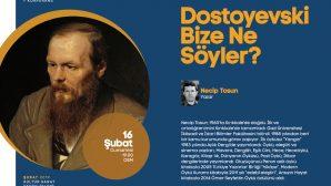 'Dostoyevski Bize Ne Söyler?' OSM'de