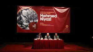 """""""Mehmed Niyazi bitmeyen bir üniversiteydi"""""""