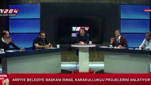 Başkan KARAKULLUKÇU TV 264'ün Konuğu Oldu