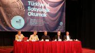 'Türkiye'yi Sosyolojik Okumak' AKM'de konuşuldu