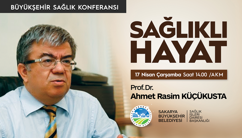 'Sağlıklı Hayat' konferansı AKM'de
